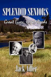 Splendid Seniors by Jack Adler image