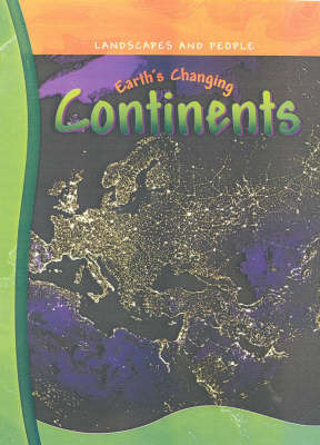 Earth's Changing Continents by Neil Morris image