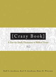 Crazy Book by Rolf A. Jacobson
