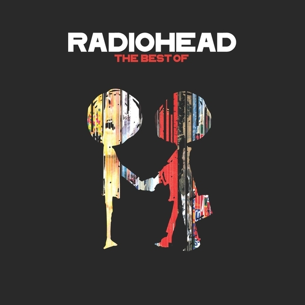Radiohead: The Best of by Radiohead