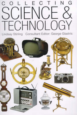 Miller's Collecting Science and Technology by Lindsay Stirling