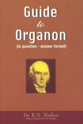 Guide to Organon by K.N. Mathur