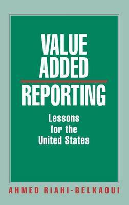 Value Added Reporting by Ahmed Riahi-Belkaoui image