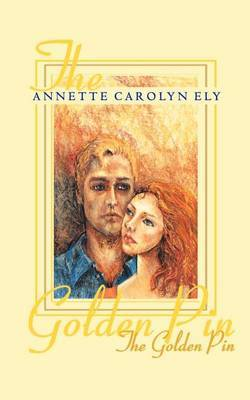 The Golden Pin by Annette Carolyn Ely image