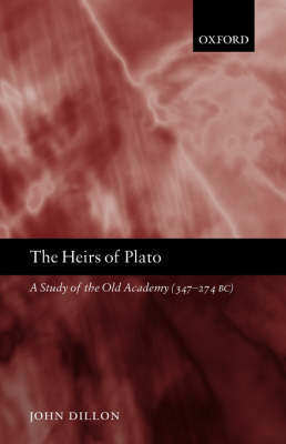 The Heirs of Plato by John Dillon image