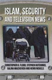 Islam, Security and Television News by Christopher Flood image