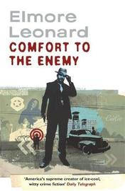 Comfort To The Enemy by Elmore Leonard image