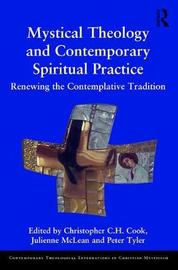 Mystical Theology and Contemporary Spiritual Practice