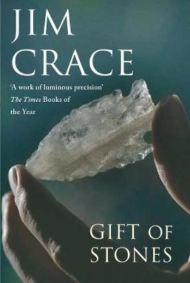 The Gift of Stones by Jim Crace image