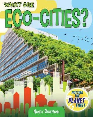 What Are Eco-Cities? by Nancy Dickmann image