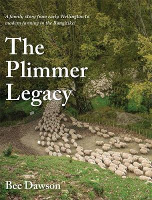 The Plimmer Legacy by Bee Dawson