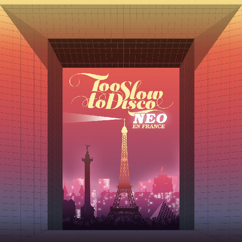 Too Slow To Disco NEO En France (2LP) by Various