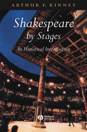 Shakespeare by Stages by Arthur F Kinney image