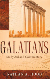Galatians Study Aid and Commentary by Nathan, A Hood image