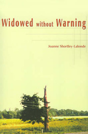 Widowed Without Warning by Joanne Shortley-LaLonde image