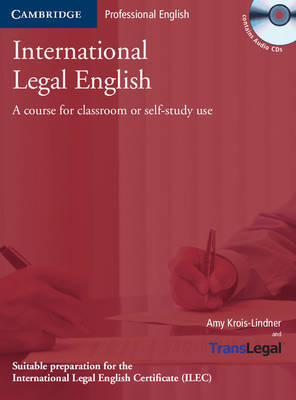 International Legal English Student's Book with Audio CDs: A Course for Classroom or Self-study Use by Amy Krois-Lindner image