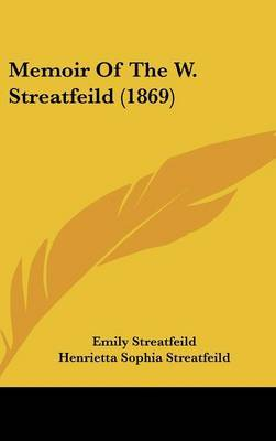 Memoir Of The W. Streatfeild (1869) by Emily Streatfeild image