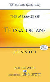 The Message of Thessalonians by John R.W. Stott image