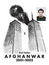 Afghanwar 2001-2002 by Emil Tzolov
