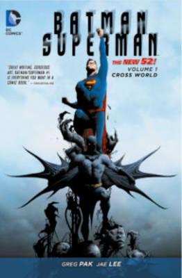 Batman/Superman Vol. 1 Cross World (The New 52) by Greg Pak
