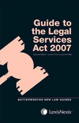 Butterworths Guide to the Legal Services Act 2007 image