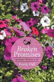Broken Promises by Frank Hall