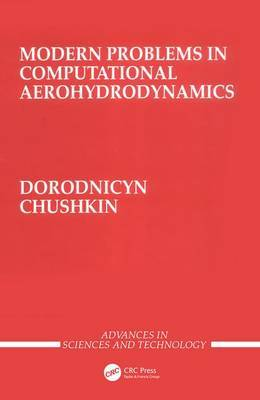 Modern Problems in Computational Aerohydrodynamics by Anatoly Dorodnicyn image