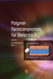 Polymer Nanocomposites for Dielectrics by Katie Zhong