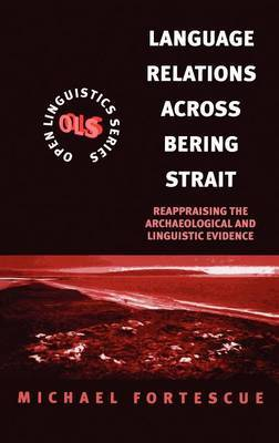 Language Relations Across the Bering Strait by Michael David Fortescue