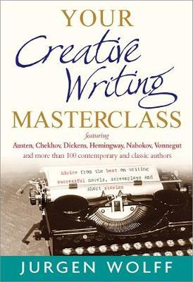 Your Creative Writing Masterclass by Jurgen Wolff image