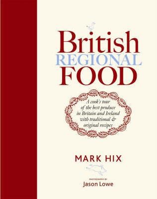 British Regional Food by Mark Hix