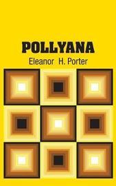 Pollyana by Eleanor Porter