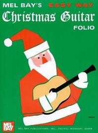 Easy Way Christmas Guitar Folio by Mel Bay image