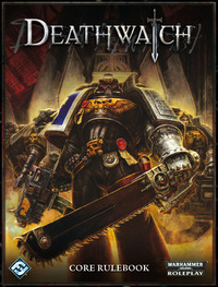 Deathwatch Core Rulebook