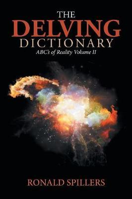 The Delving Dictionary by Ronald Spillers