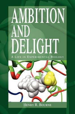 Ambition and Delight by Henry R Bourne image