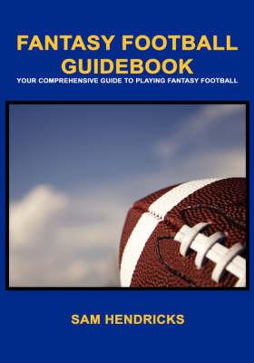 Fantasy Football Guidebook by Sam Hendricks image