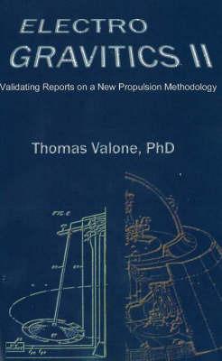 Electrogravitics II, 2nd Edition by Thomas Valone image
