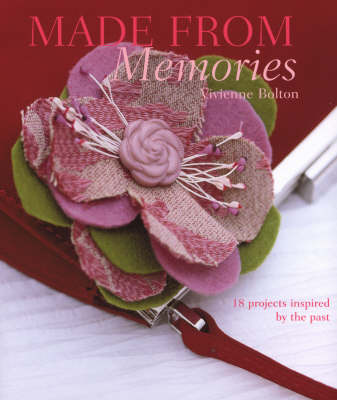Made from Memories by Vivienne Bolton image