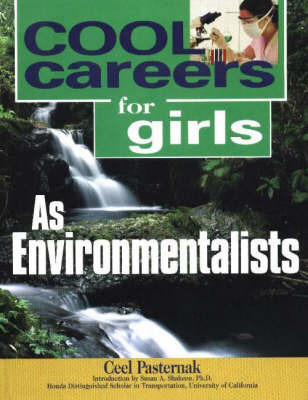 Cool Careers for Girls as Environmentalists by Ceel Pasternak