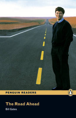The Road Ahead: Level 3 by Bill Gates