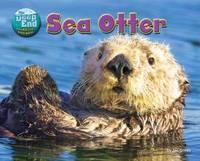 Deep End - Animal Life Underwater: Sea Otter by Jen Green