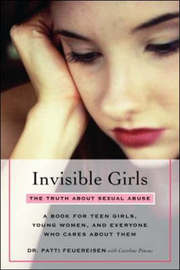 Invisible Girls: The Truth About Sexual Abuse by Patti Feuereisen image