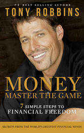 Money: Master the Game by Tony Robbins