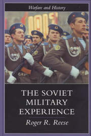 The Soviet Military Experience by Roger R. Reese image