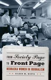 From Society Page to Front Page by Eileen Wirth