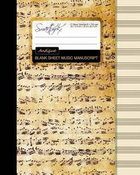 Blank Sheet Music: Music Manuscript Paper / Staff Paper / Musicians Notebook [ Book Bound (Perfect Binding) * 12 Stave * 100 Pages * Large * Antique ] by Smart Bookx image