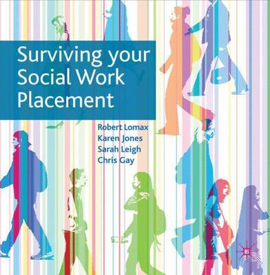 Surviving Your Social Work Placement by Robert Lomax, Jr. image