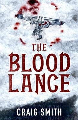 The Blood Lance by Craig Smith image