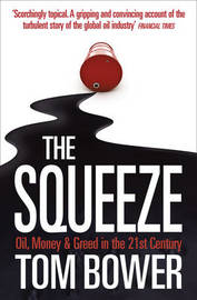 The Squeeze by Tom Bower